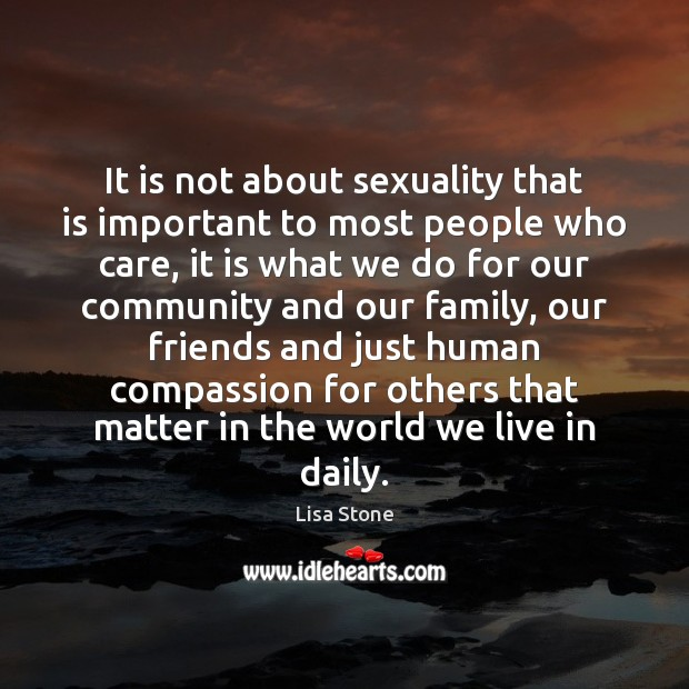 It is not about sexuality that is important to most people who Image