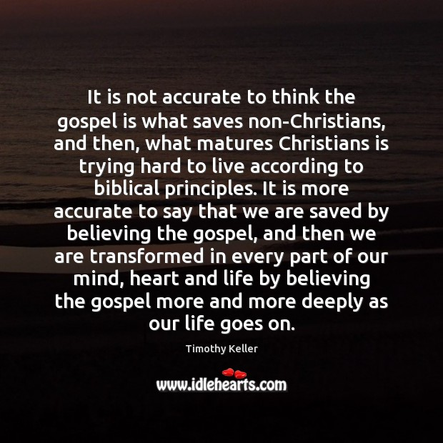 It is not accurate to think the gospel is what saves non-Christians, Image