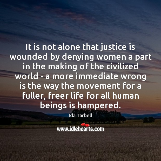 Image, It is not alone that justice is wounded by denying women a