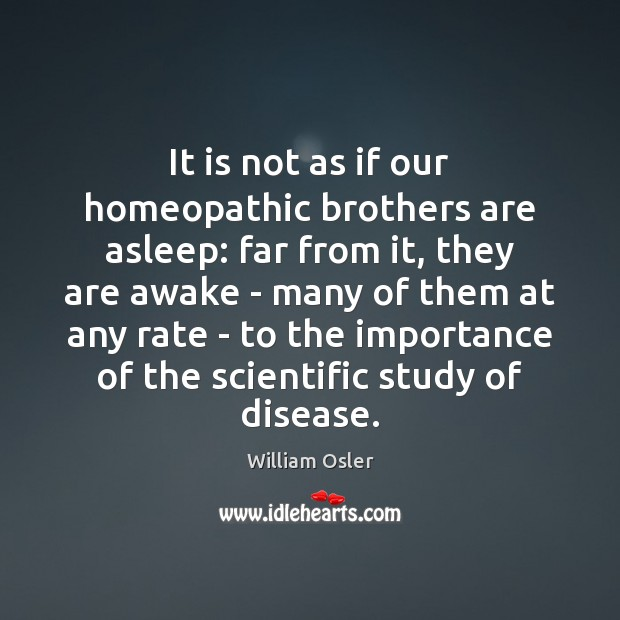 Image, It is not as if our homeopathic brothers are asleep: far from