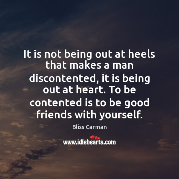 It is not being out at heels that makes a man discontented, Image
