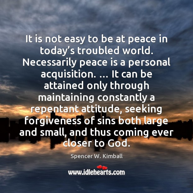 Image, It is not easy to be at peace in today's troubled