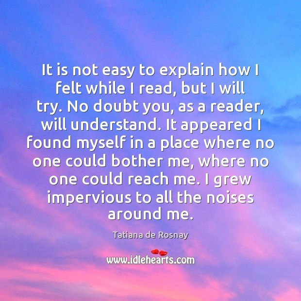 It is not easy to explain how I felt while I read, Image
