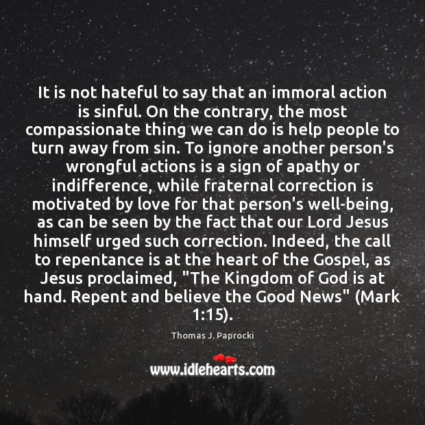 It is not hateful to say that an immoral action is sinful. Image