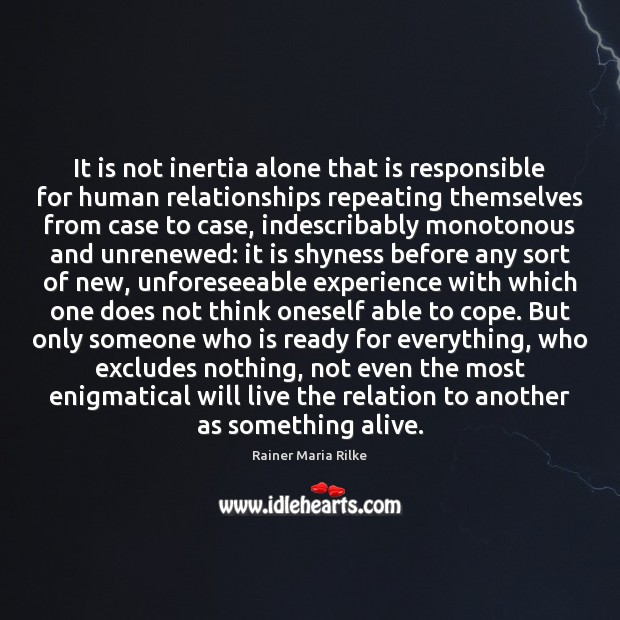 It is not inertia alone that is responsible for human relationships repeating Image