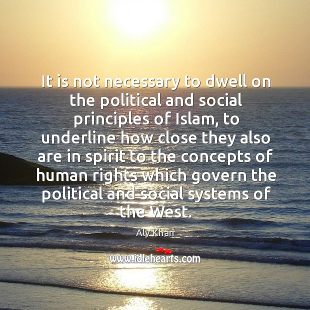 Image, It is not necessary to dwell on the political and social principles of islam, to underline