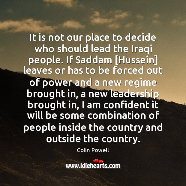 It is not our place to decide who should lead the Iraqi Image