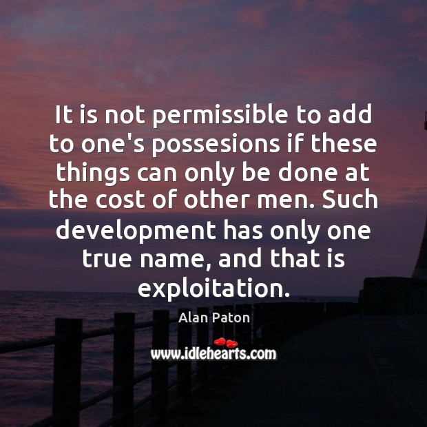 Image, It is not permissible to add to one's possesions if these things