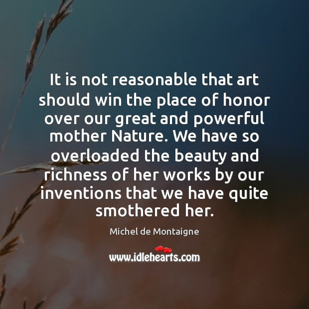 Image, It is not reasonable that art should win the place of honor
