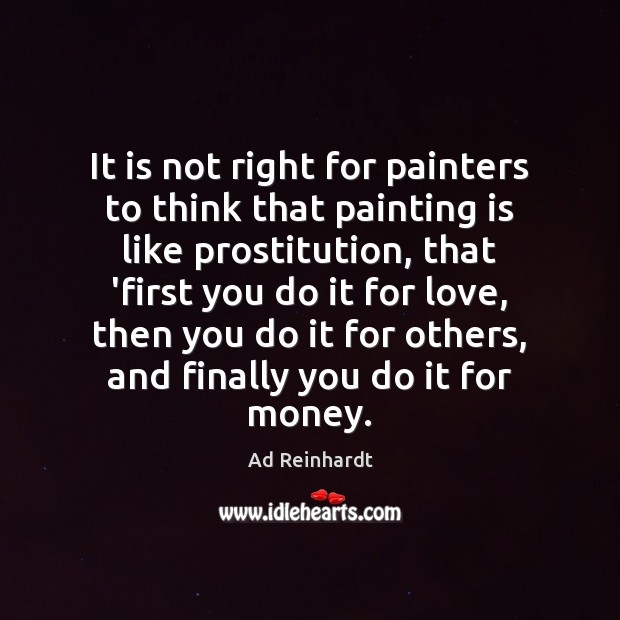 Image, It is not right for painters to think that painting is like
