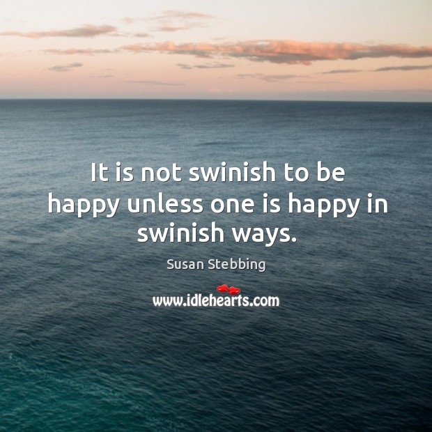Picture Quote by Susan Stebbing