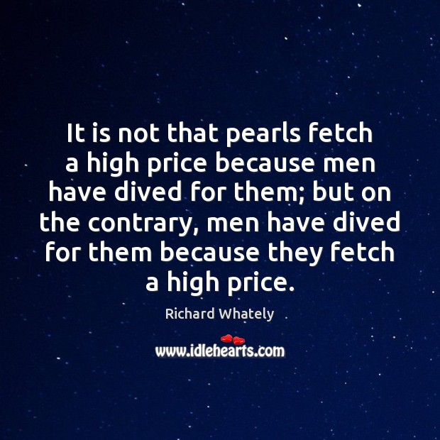 Image, It is not that pearls fetch a high price because men have