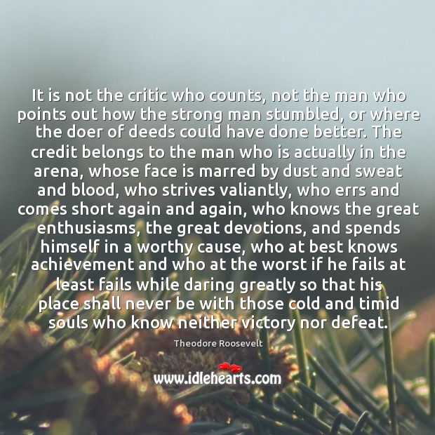 Image, It is not the critic who counts, not the man who points out how the strong man stumbled