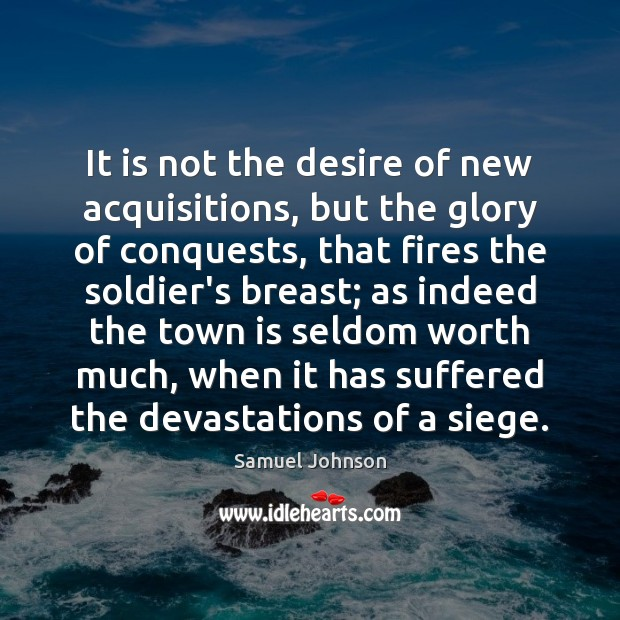 It is not the desire of new acquisitions, but the glory of Image