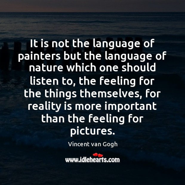 It is not the language of painters but the language of nature Image