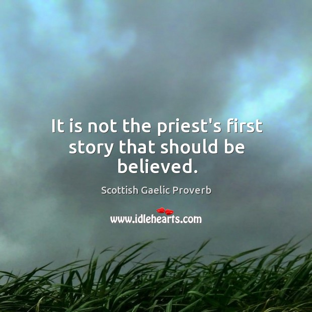 Image, It is not the priest's first story that should be believed.