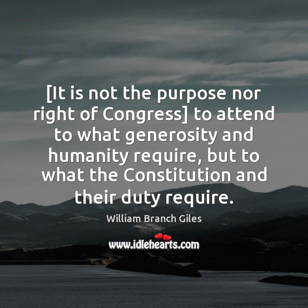 [It is not the purpose nor right of Congress] to attend to Image