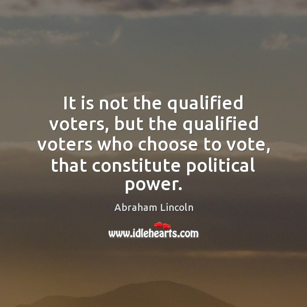 Image, It is not the qualified voters, but the qualified voters who choose