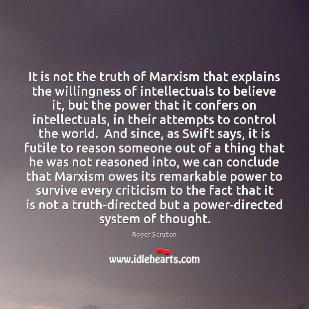 It is not the truth of Marxism that explains the willingness of Image