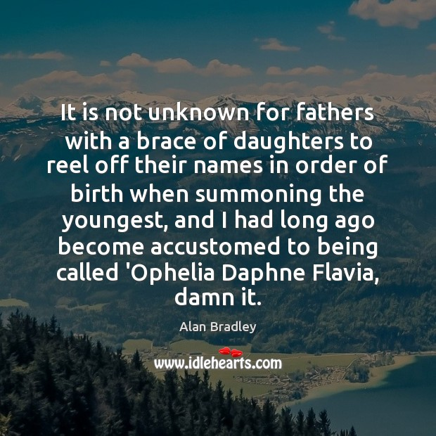 Image, It is not unknown for fathers with a brace of daughters to