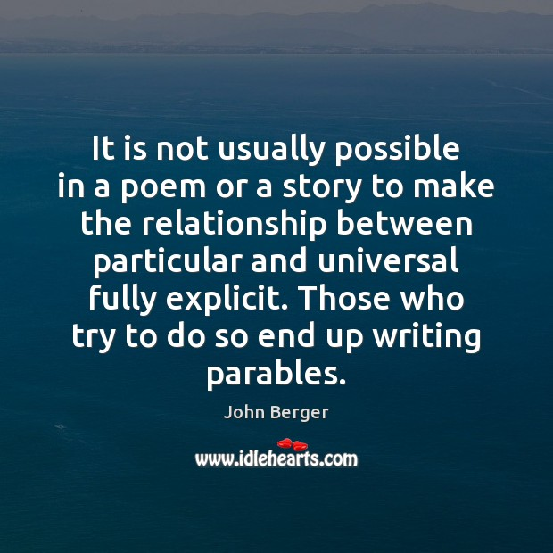 It is not usually possible in a poem or a story to Image