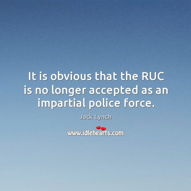 Image, It is obvious that the ruc is no longer accepted as an impartial police force.