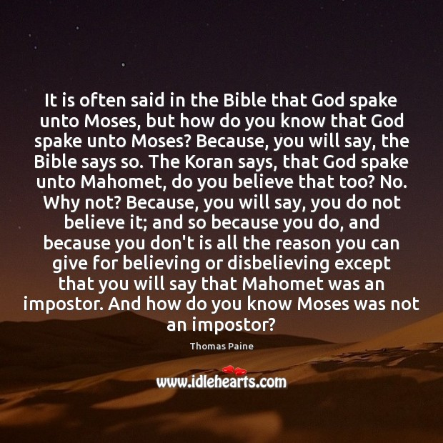 Image, It is often said in the Bible that God spake unto Moses,
