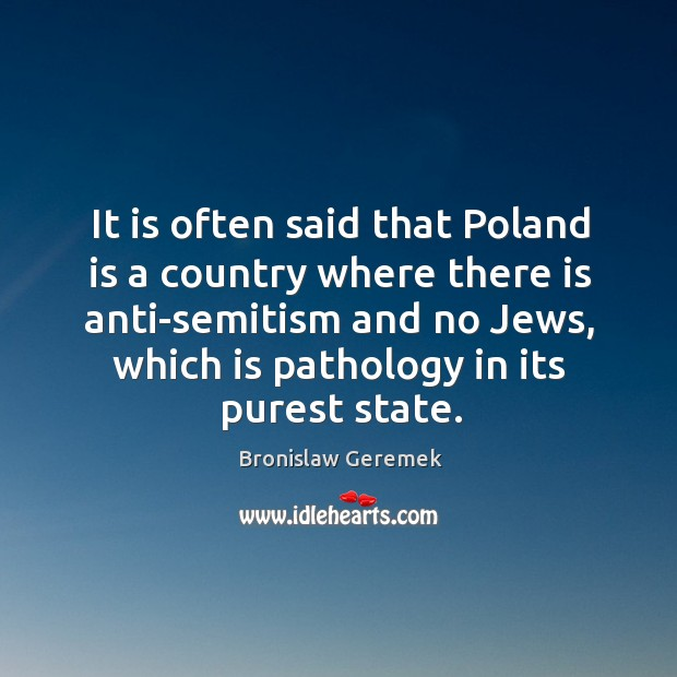 Image, It is often said that poland is a country where there is anti-semitism and no jews