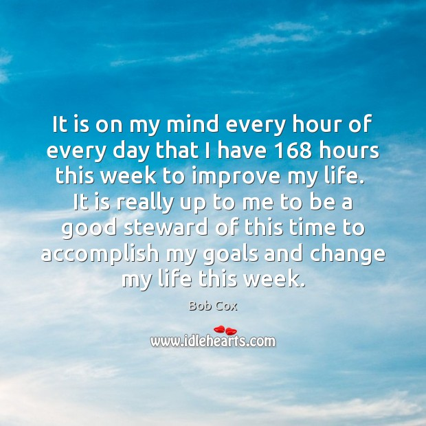 Image, It is on my mind every hour of every day that I