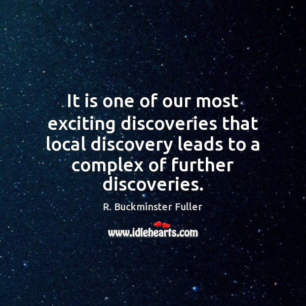 It is one of our most exciting discoveries that local discovery leads Image