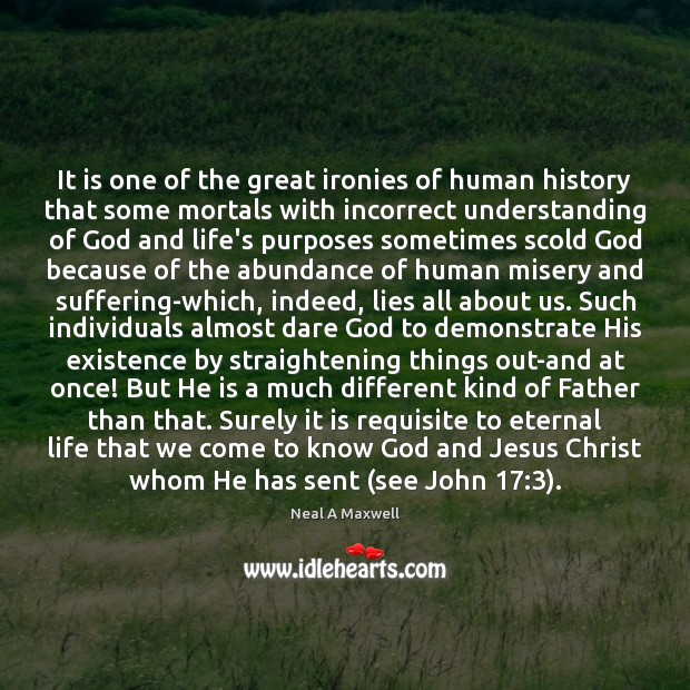 Image, It is one of the great ironies of human history that some