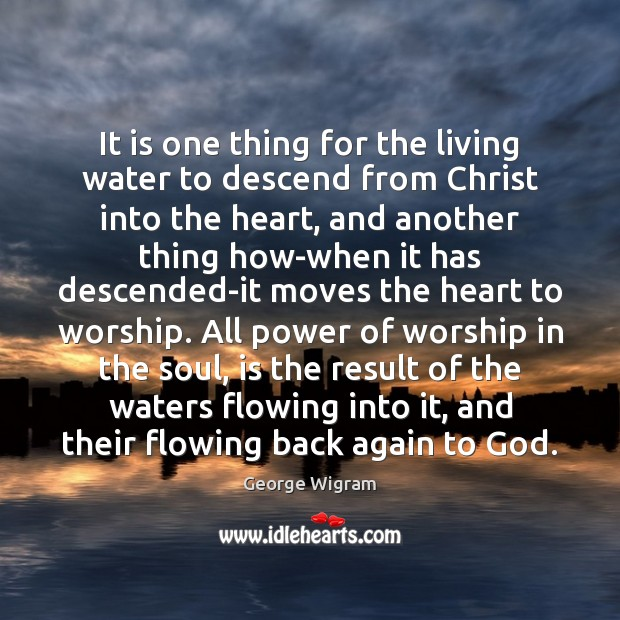 It is one thing for the living water to descend from Christ Image