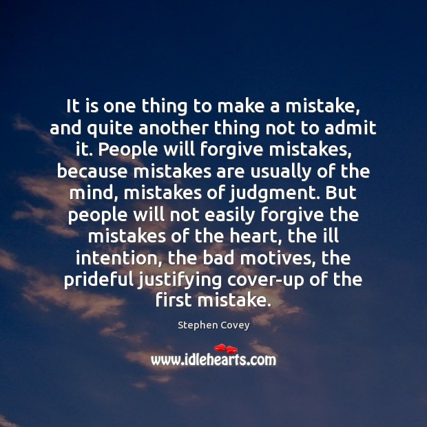 Image, It is one thing to make a mistake, and quite another thing