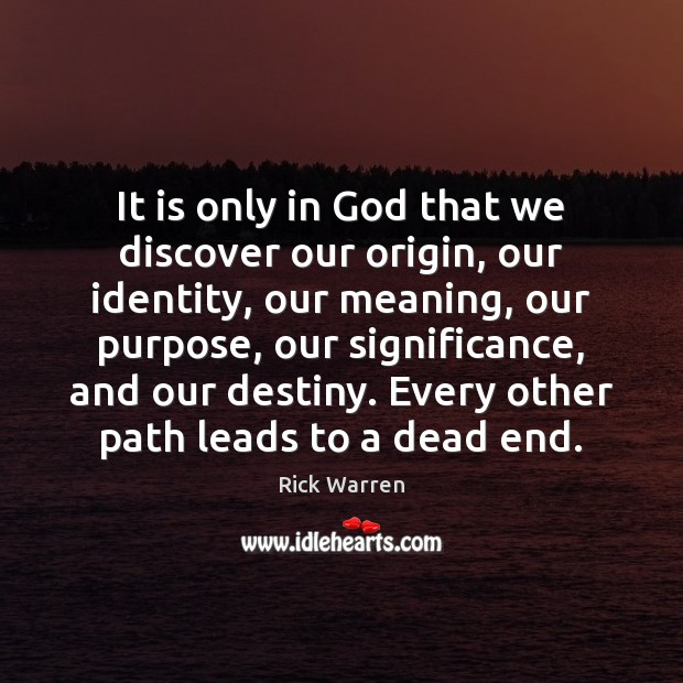 It is only in God that we discover our origin, our identity, Image