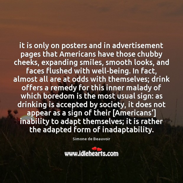 It is only on posters and in advertisement pages that Americans have Simone de Beauvoir Picture Quote