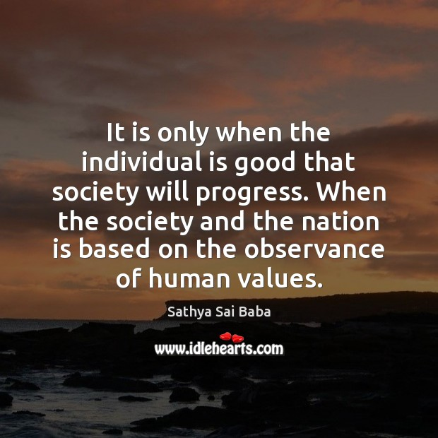 Image, It is only when the individual is good that society will progress.