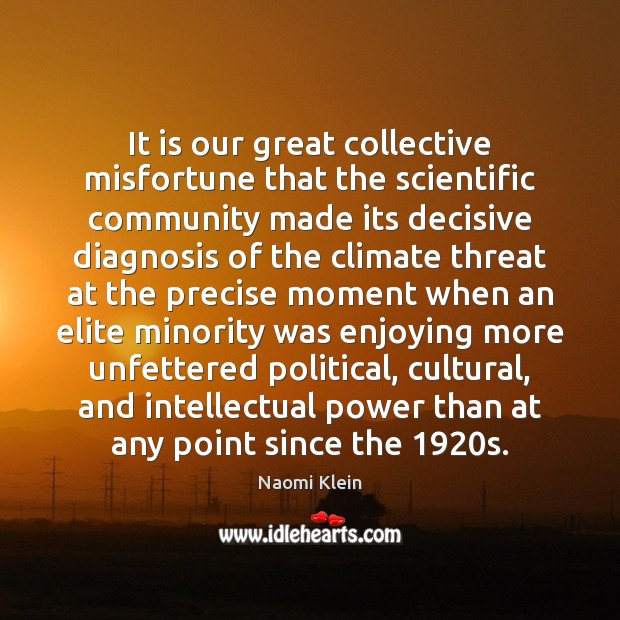 It is our great collective misfortune that the scientific community made its Image