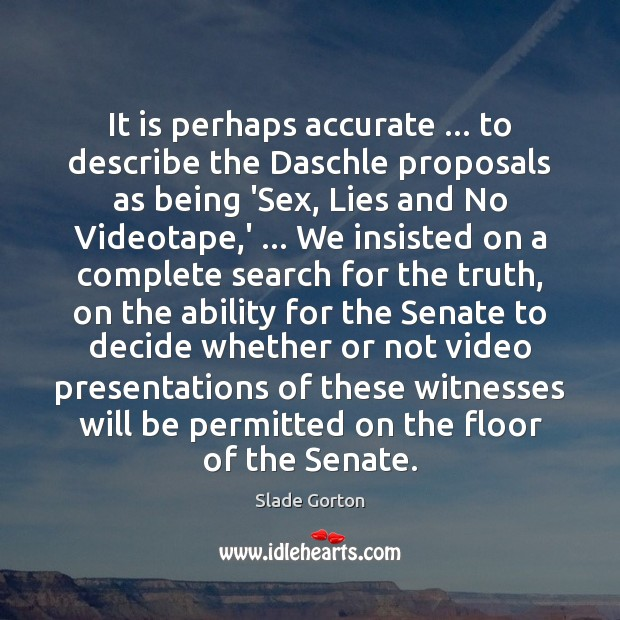 Image, It is perhaps accurate … to describe the Daschle proposals as being 'Sex,