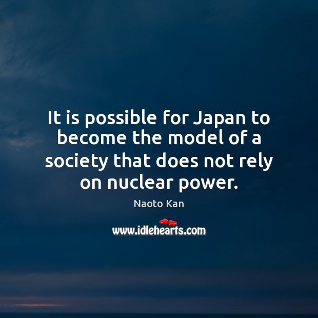 It is possible for Japan to become the model of a society Image