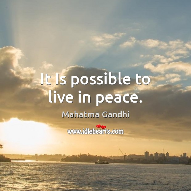 It Is possible to live in peace. Image