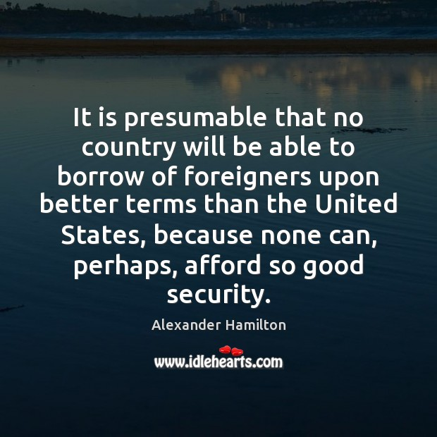Image, It is presumable that no country will be able to borrow of