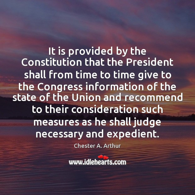 Image, It is provided by the Constitution that the President shall from time
