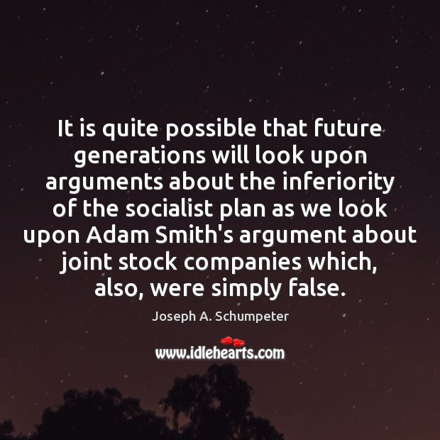 Image, It is quite possible that future generations will look upon arguments about