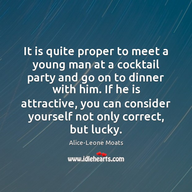 Image, It is quite proper to meet a young man at a cocktail
