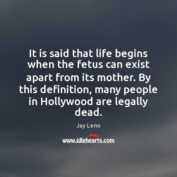 It is said that life begins when the fetus can exist apart Image