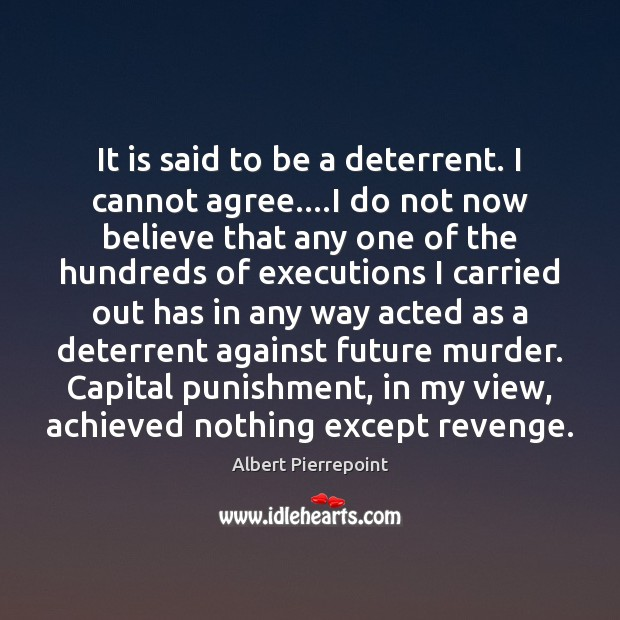 It is said to be a deterrent. I cannot agree….I do Image