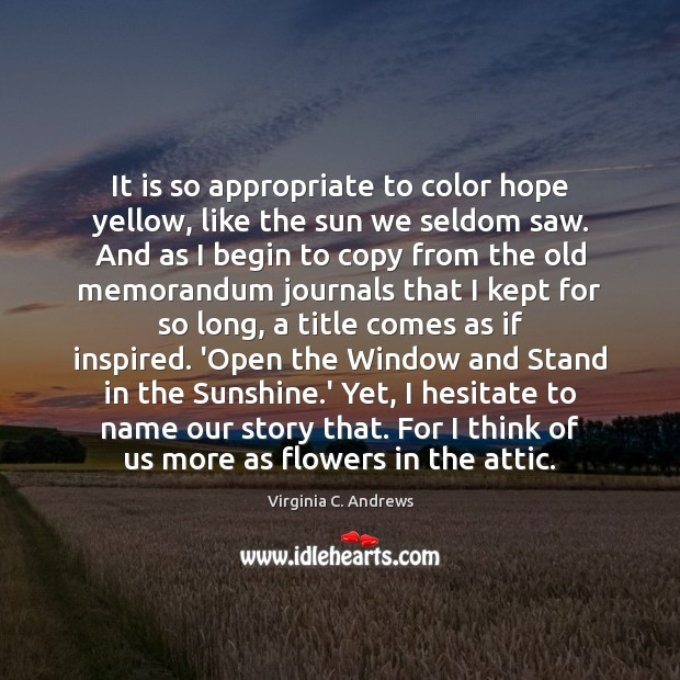 Image, It is so appropriate to color hope yellow, like the sun we