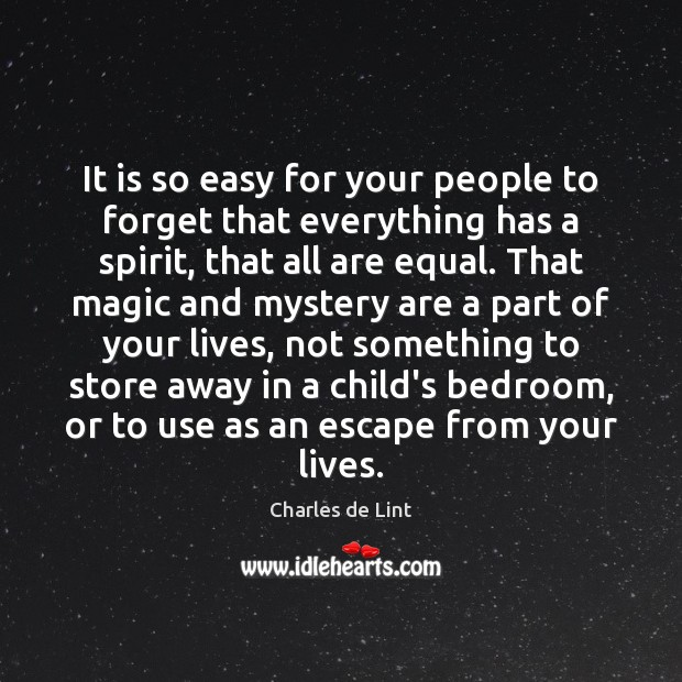 It is so easy for your people to forget that everything has Image