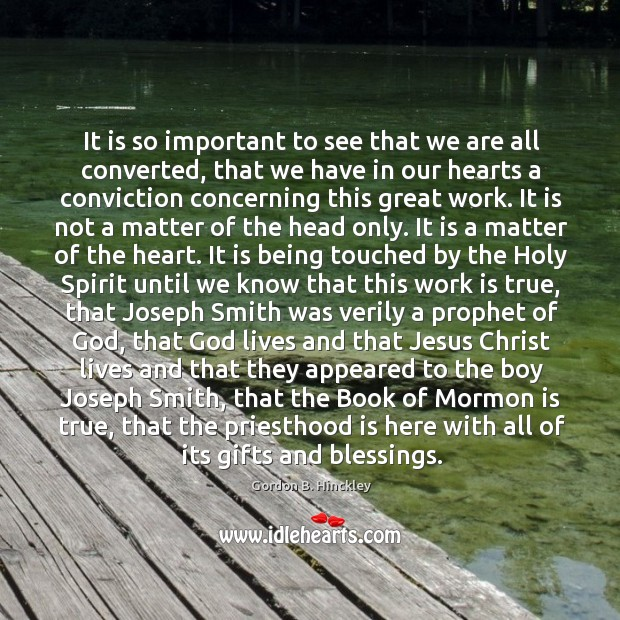 It is so important to see that we are all converted, that Image
