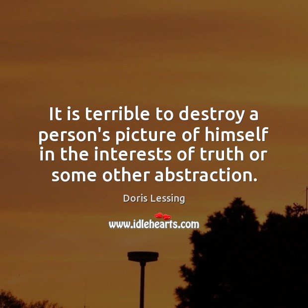 Image, It is terrible to destroy a person's picture of himself in the